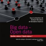 Big data - Open data, actes de la conférence Document numérique et société