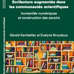 """Couverture de l'ouvrage """"Ecrilecture augmentée dans les communautés scientifiques"""""""